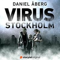 Virus: Stockholm - S01E01 - Daniel Åberg