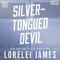 Silver-Tongued Devil - Lorelei James