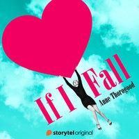 If I Fall - S01E01 - Anne Thorogood