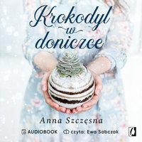 Krokodyl w doniczce - Anna Szczęsna