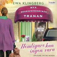 Hemligare kan ingen vara - Ewa Klingberg