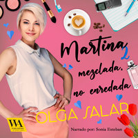 Martina mezclada, no enredada - Olga Salar