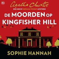De moorden op Kingfisher Hill - Sophie Hannah