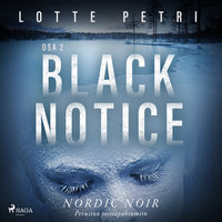 Black notice: Osa 2 - Lotte Petri