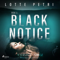 Black notice: Osa 1 - Lotte Petri