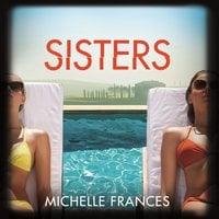 Sisters - Michelle Frances