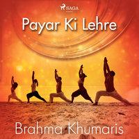 Payar Ki Lehre - Brahma Khumaris