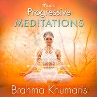 Progressive Meditations - Brahma Khumaris