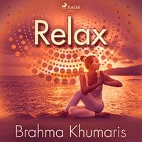 Relax - Brahma Khumaris