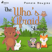 The Who's Afraid Stories - Pamela Douglas