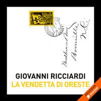 La vendetta di Oreste - Giovanni Ricciardi