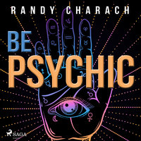Be Psychic - Randy Charach