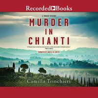 Murder in Chianti - Camilla Trinchieri