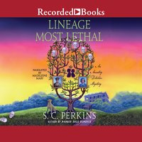 Lineage Most Lethal - S.C. Perkins