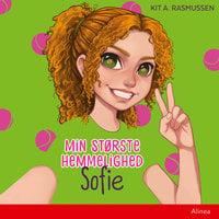 Min største hemmelighed - Sofie - Kit A. Rasmussen