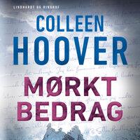 Mørkt bedrag - Colleen Hoover