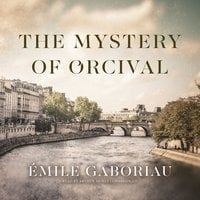 The Mystery of Orcival - Émile Gaboriau