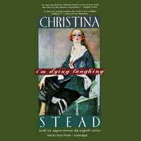 I'm Dying Laughing: The Humorist - Christina Stead