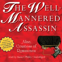 The Well-Mannered Assassin - Aline, Countess of Romanones