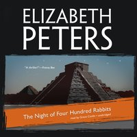 The Night of Four Hundred Rabbits - Elizabeth Peters