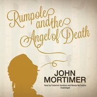 Rumpole and the Angel of Death - John Mortimer
