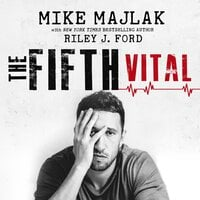 The Fifth Vital - Mike Majlak, Riley J. Ford