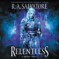 Relentless: A Drizzt Novel - R.A. Salvatore
