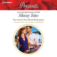 The Greek's Nine-Month Redemption - Maisey Yates