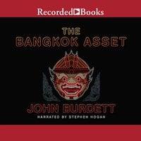 The Bangkok Asset - John Burdett