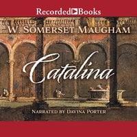 Catalina - W. Somerset Maugham