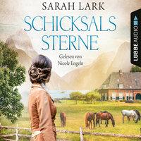 Schicksalssterne - Sarah Lark