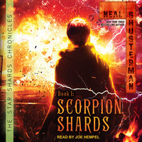 Scorpion Shards - Neal Shusterman
