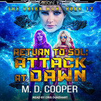 Return to Sol: Attack at Dawn - M.D. Cooper