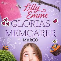 Glorias memoarer: Marco - Lilly Emme