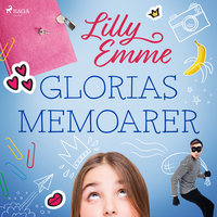 Glorias memoarer - Lilly Emme