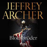 Blodsbröder - Jeffrey Archer