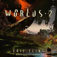 Worlds 2 - Eric Flint