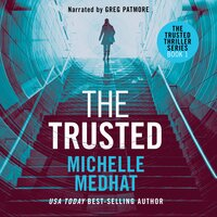 The Trusted - Michelle Medhat