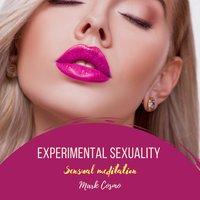 Experimental Sexuality: Sensual Meditation - Mark Cosmo