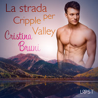 La strada per Cripple Valley - Cristina Bruni