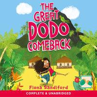 The Great Dodo Comeback - Fiona Sandiford