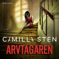 Arvtagaren - Camilla Sten