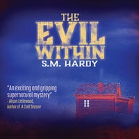 The Evil Within - S.M. Hardy