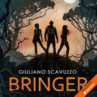 Bringer - Giuliano Scavuzzo