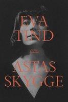 Astas skygge - Eva Tind