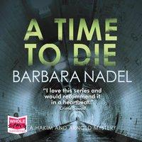 A Time to Die - Barbara Nadel