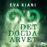 Det dolda arvet - Eva Kiani