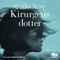 Kirurgens dotter - Cannie Möller, Henry Meyer