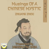 Musings of a Chinese Mystic - Zhuang Zhou
