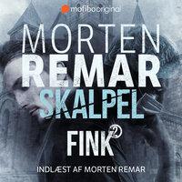 FINK 2 - Skalpel - Morten Remar